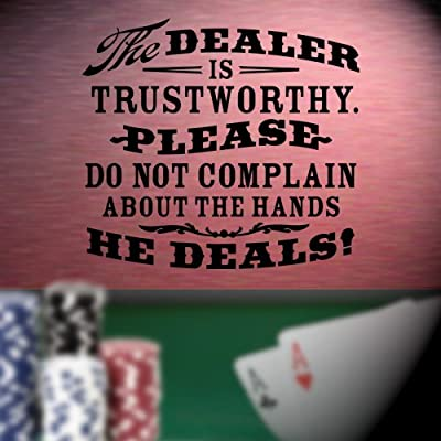 """The Dealer Is Trustworthy"" Rustic Western Poker Wall Décor Sticker Vinyl Decal - GAME ROOM"