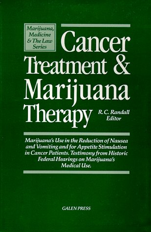 Cancer-Treatment-Marijuana-Therapy-Marijuanas-Use-in-the-Reduction-of-Nausea-and-Vomiting-and-for-Appetite-Stimulation-in-Cancer-Patients--on-m-Marijuana-Medicine-the-Law-Series