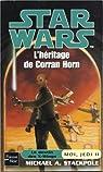 Star Wars, tome 55 : L'héritage de Corran Horn (Moi, Jedi 2) par Stackpole