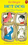 Hot Dog and Other Poems, Kit Wright, 0140313362