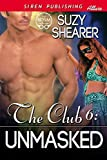 The Club 6: Unmasked (Siren Publishing Allure)