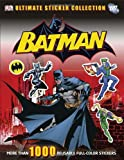 Batman Ultimate Sticker Collection, Dorling Kindersley Publishing Staff, 0756692504