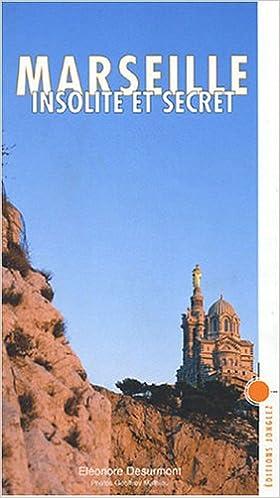 Read Marseille insolite et secret epub pdf