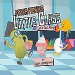 Peter Pickles Little Class: Let's Get Along | Dalon Hardgraves