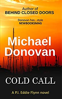 Cold Call (Eddie Flynn Book 3) by [Donovan, Michael]