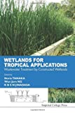 Wetlands for Tropical Applications, Koichi Tanaka and Norio Tanaka, 1848162979