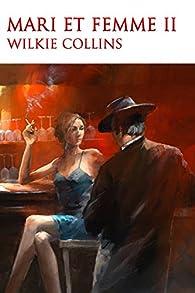 Mari et femme. tome 2 par William Wilkie Collins
