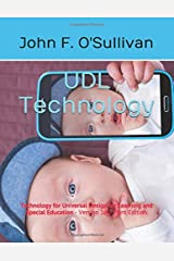 UDL Technology: Technology for Universal Design for Learning and Special Education - Version 1.42 Print Edition Paperback