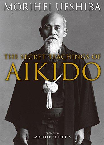 The Secret Teachings of Aikido [Morihei Ueshiba] (Tapa Dura)