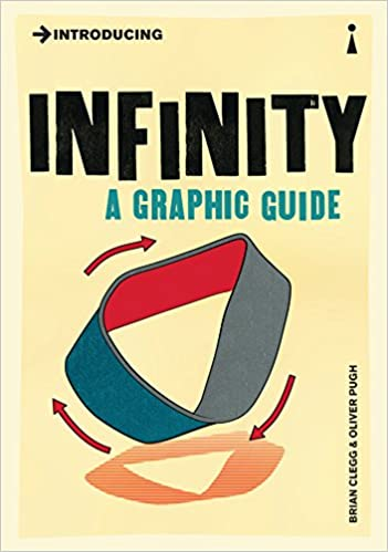 Introducing Infinity A Graphic Guide Introducing Brian Clegg