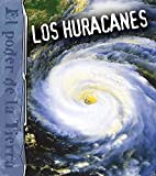 img - for Los huracanes: Hurricanes (Earth's Power) (Spanish Edition) book / textbook / text book