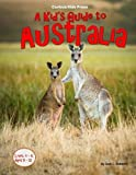 img - for A Kid's Guide to Australia book / textbook / text book