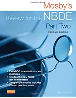 Mosby's Review for the NBDE, Part 1 (Pt. 1): 9780323025645 ...
