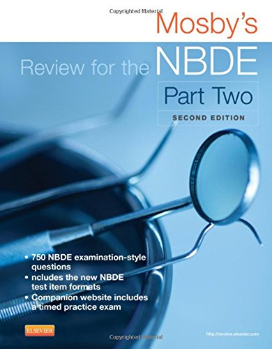 Mosby's Review for the NBDE Part II (Mosby's Review for the Nbde: Part 2 (National Board Dental Examination))