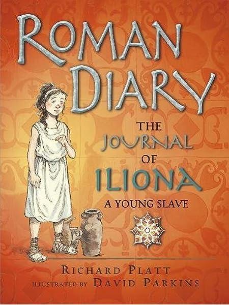 Roman Diary (Diary Histories): Amazon.es: Platt, Richard, Parkins ...