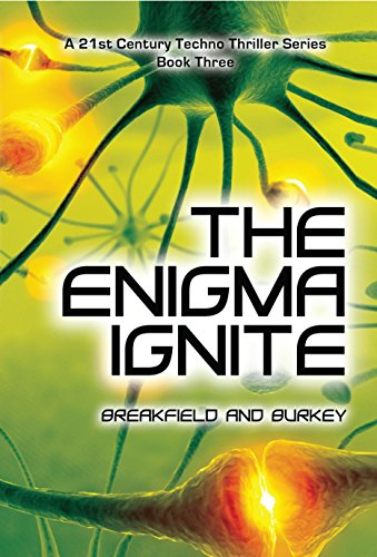The Enigma Ignite (The Enigma Series Book 3) by [Breakfield, Charles V, Burkey, Roxanne E]