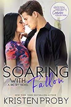 Soaring with Fallon: A Big Sky Novel by [Proby, Kristen]