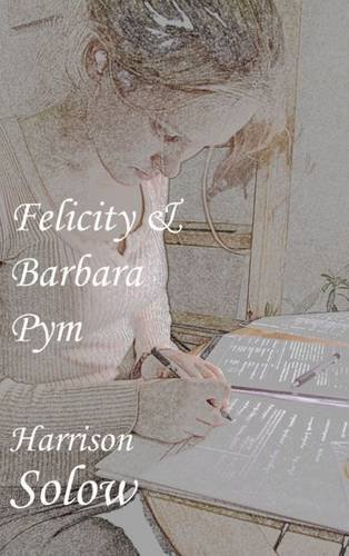 Felicity and Barbara Pym ebook