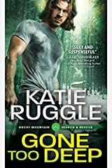 Gone Too Deep (Search and Rescue Book 3) Kindle Edition