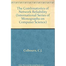 The Combinatorics of Network Reliability (International Series of Monographs on Computer Science)