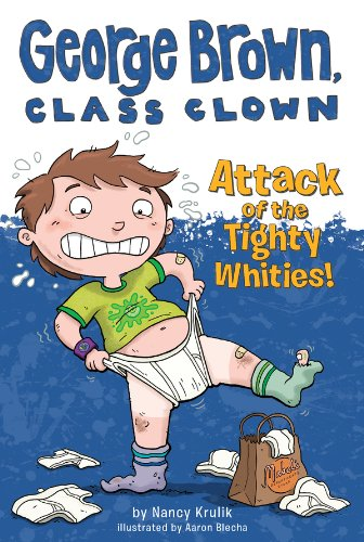 Attack of the Tighty Whities! #7 (George Brown, Class Clown)