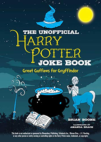 The Unofficial Harry Potter Joke Book: Great Guffaws for Gryffindor (Lego Harry Potter Years 5 7 Map)