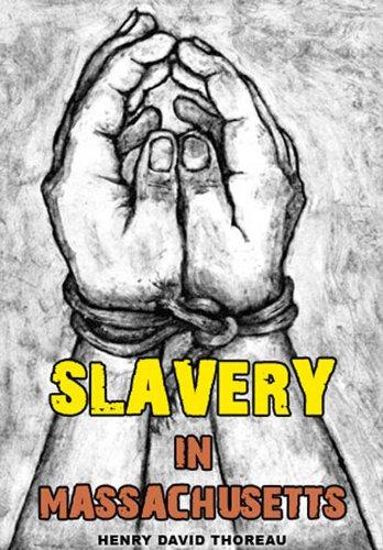 slavery in massachusetts kindle edition by henry david thoreau