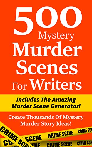 500 mystery murder scenes for writers includes the amazing murder read this title for free and explore over 1 million titles thousands of audiobooks and current magazines with kindle unlimited fandeluxe Image collections