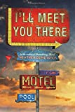 """I'll Meet You There"" av Heather Demetrios"
