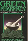img - for Green Pharmacy: a History of Herbal Medicine book / textbook / text book