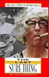 The Last Sure Thing: The Life & Times of Bobby Riggs