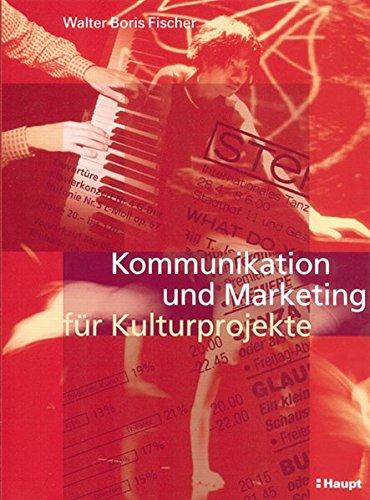 Kommunikation und Marketing für Kulturprojekte