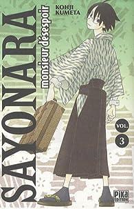 Sayonara Monsieur Désespoir, Tome 3 par Koji Kumeta