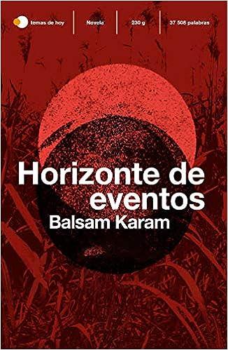 Horizonte de eventos de Balsam Karam