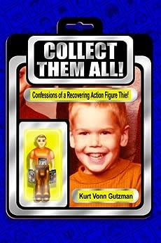 Collect Them All! by [Gutzman, Kurt Vonn]