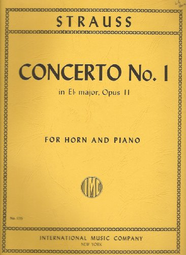 Concerto No. 1 in Eb Major, Opus 11 for Horn and (Richard Strauss Horn Concerto)