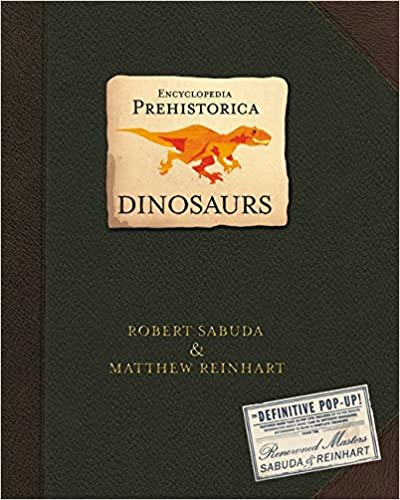 Encyclopedia Prehistorica Dinosaurs: The Definitive Pop-up por Robert Sabuda epub