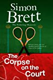 The Corpse on the Court, Simon Brett, 1780290322