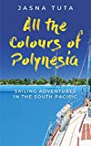 All the Colours of Polynesia