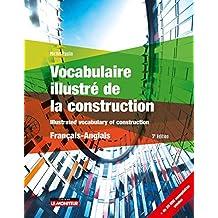 Vocabulaire Illustré de la Construction - Français - Anglais