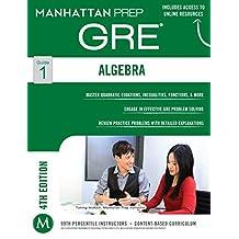 Algebra GRE Strategy Guide (Manhattan Prep GRE Strategy Guides)