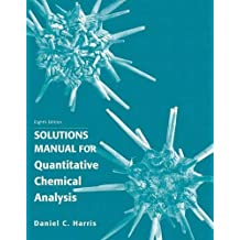 Quantitative Chemical Analysis, Solutions Manual