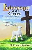 img - for Liderazgo Desde la Cruz (Spanish Edition) book / textbook / text book