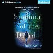 Summer of the Dead: Bell Elkins, Book 3 | Julia Keller