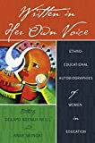 img - for Written in Her Own Voice: Ethno-educational Autobiographies of Women in Education (Black Studies and Critical Thinking) book / textbook / text book