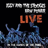 Raw Power Live: In The Hands Of The Fans 180 Gram