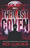 The Last Coven (The Tome of Bill) (Volume 8)