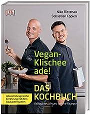 Vegan-Klischee ade! Das Kochbuch: Kompaktes Wissen, leckere Rezepte. Abwechslungsreiche Ernährung mit dem Baukastensystem