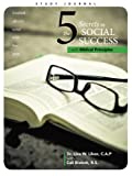 The 5 Secrets to Social Success with Biblical Principles, Liken, Lina W. & Blalock, Cali BS, 1490821988