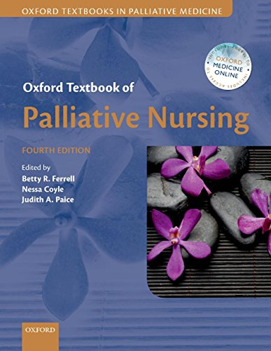 Download Oxford Textbook of Palliative Nursing (Oxford Textbooks in Palliative Medicine) Pdf